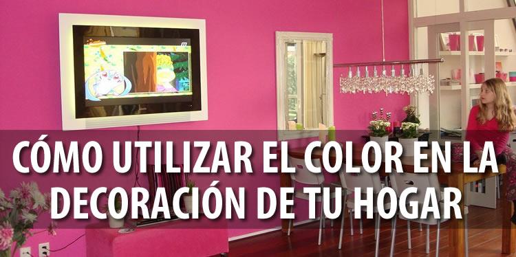como utilizar el color en la decoracion de tu hogar